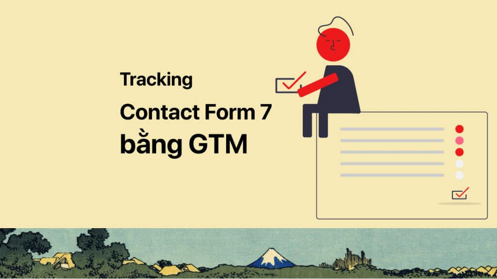 Tracking contact form 7 bằng Google Tag Manager