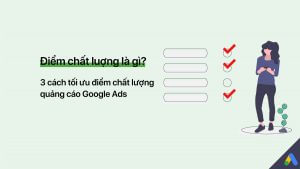 điểm chất lượng google ads